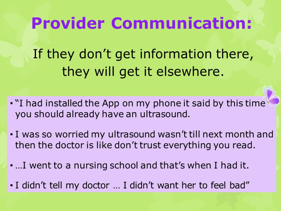 I had installed the App on my phone it said by this time you should already have an ultrasound.