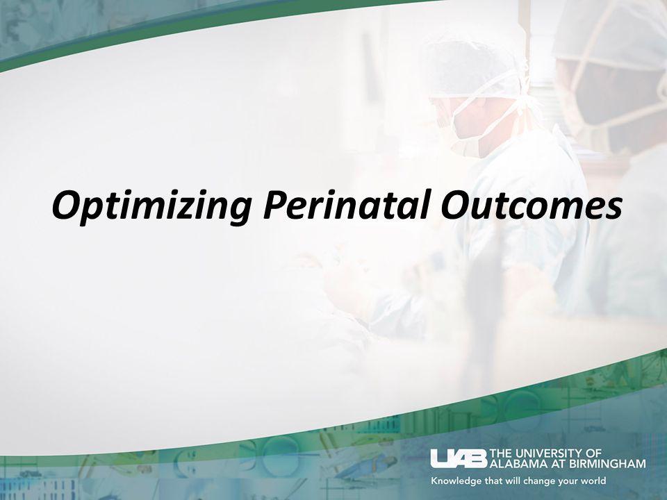 Optimizing Perinatal Outcomes