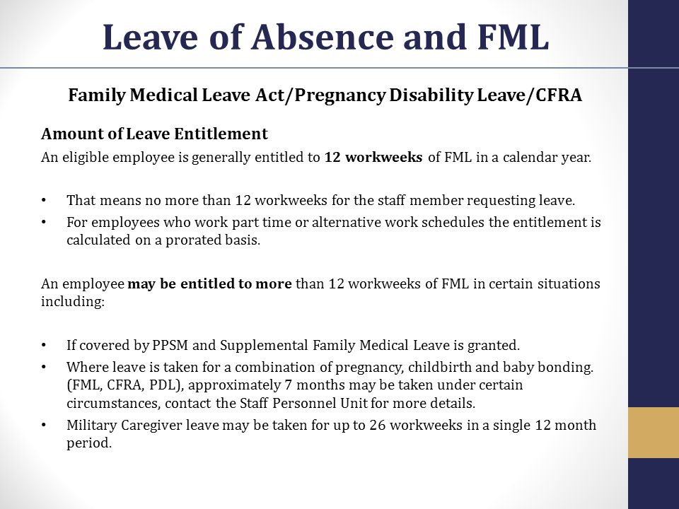 Frequently Asked Questions What happens when an employee combines FML with PDL and CFRA.