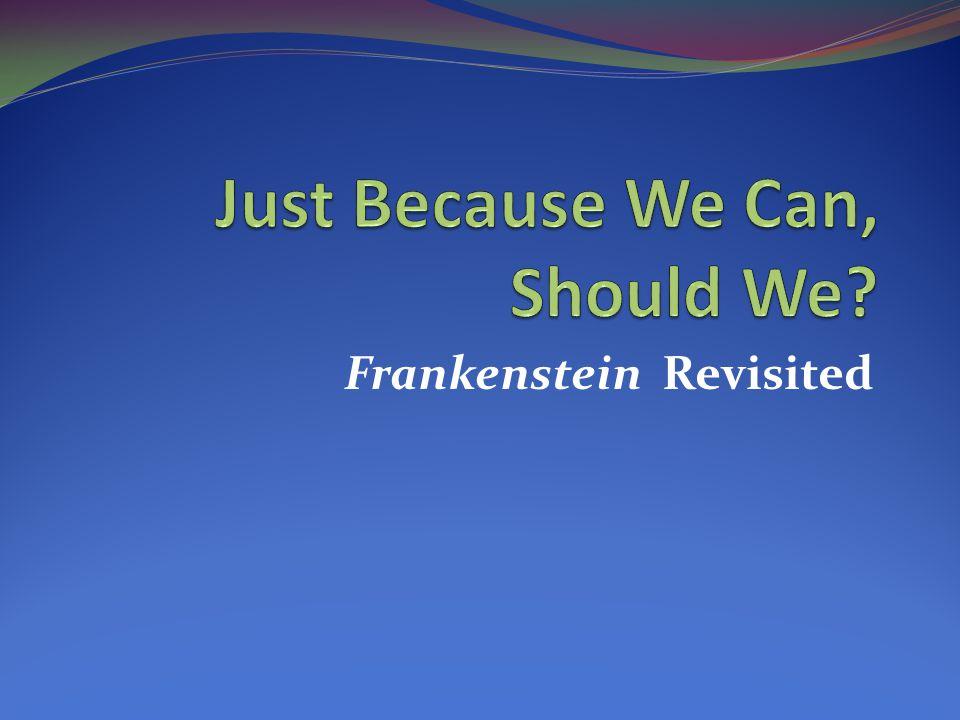 Frankenstein Revisited