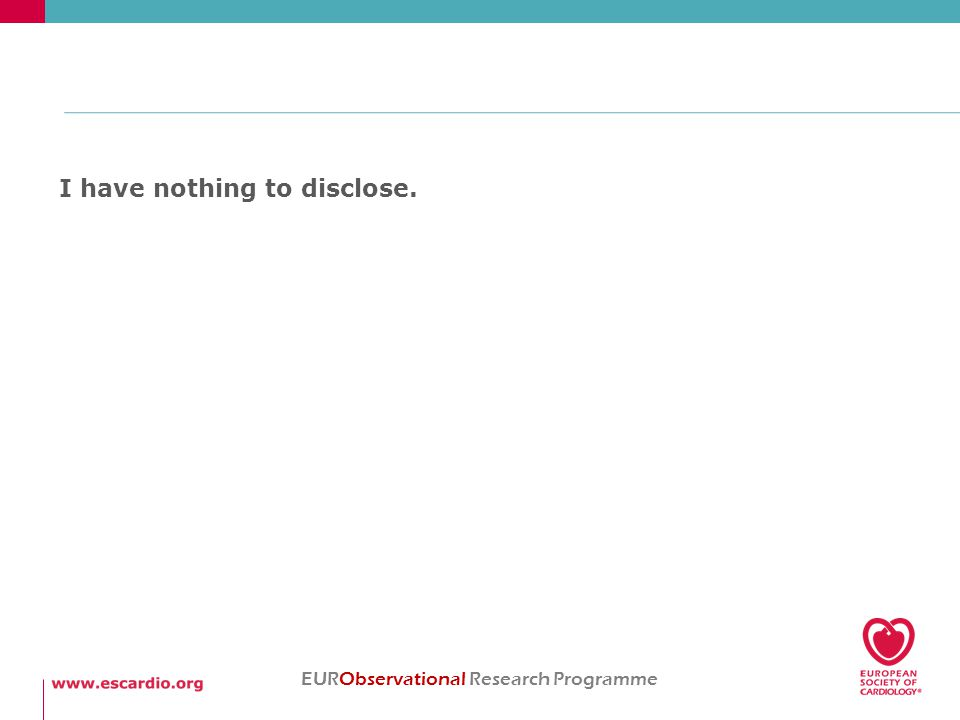 I have nothing to disclose. EURObservational Research Programme