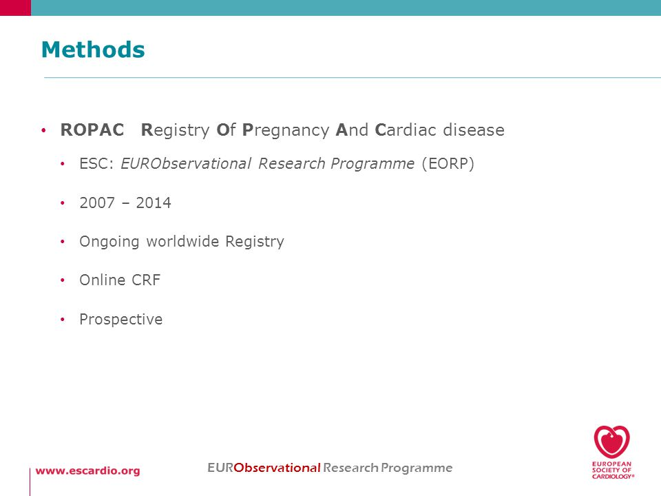 48 countries, 132 centers, 2966 pregnancies EURObservational Research Programme