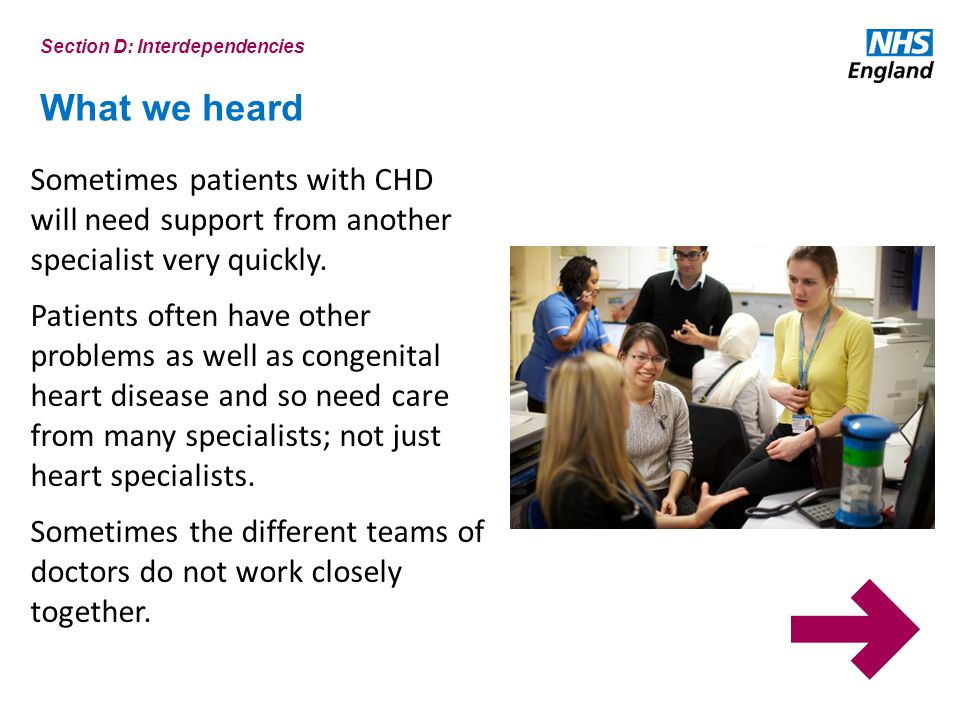 What we heard Sometimes patients with CHD will need support from another specialist very quickly.