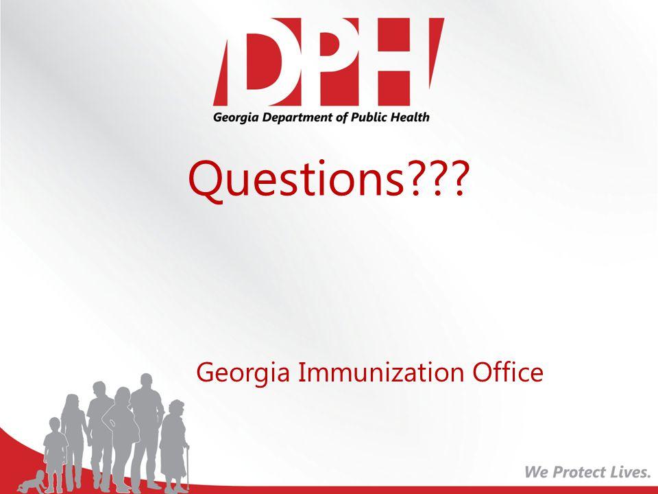 Questions??? Georgia Immunization Office