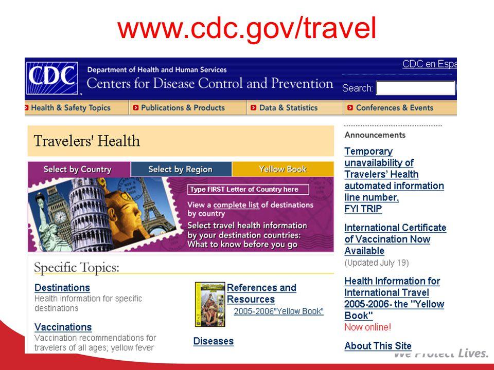 www.cdc.gov/travel Yellow Fever Typhoid Polio