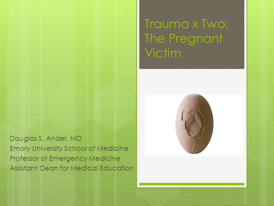 Trauma x Two: The Pregnant Victim Douglas S.