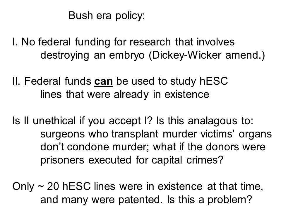 Bush era policy: I.