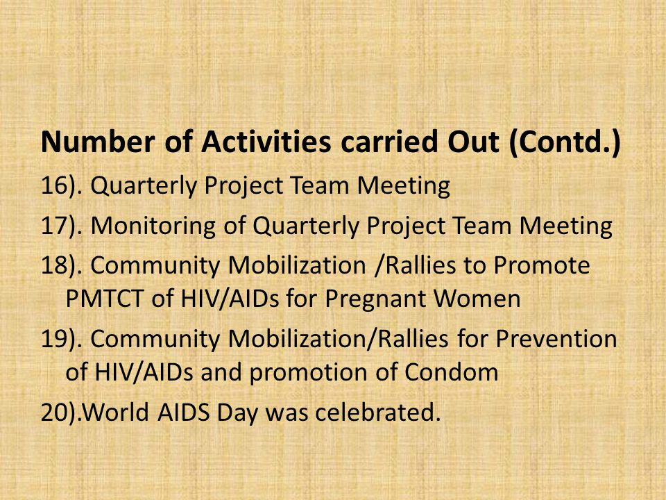 Number of Activities carried Out (Contd.) 16). Quarterly Project Team Meeting 17).