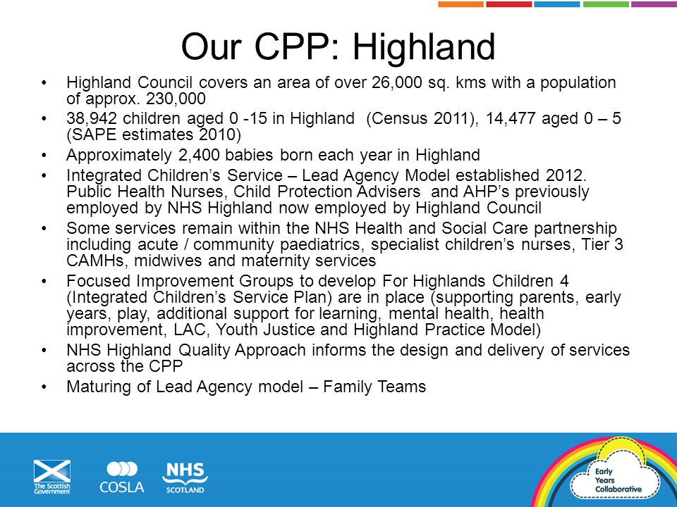 Our CPP: Highland Highland Council covers an area of over 26,000 sq.
