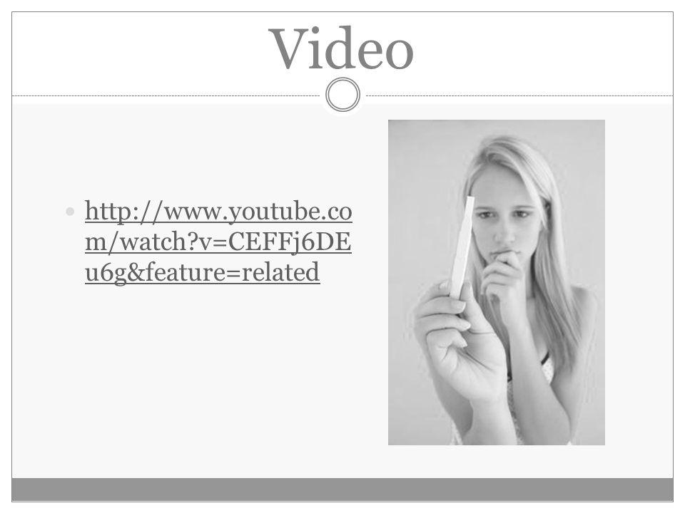 Video http://www.youtube.co m/watch v=CEFFj6DE u6g&feature=related http://www.youtube.co m/watch v=CEFFj6DE u6g&feature=related