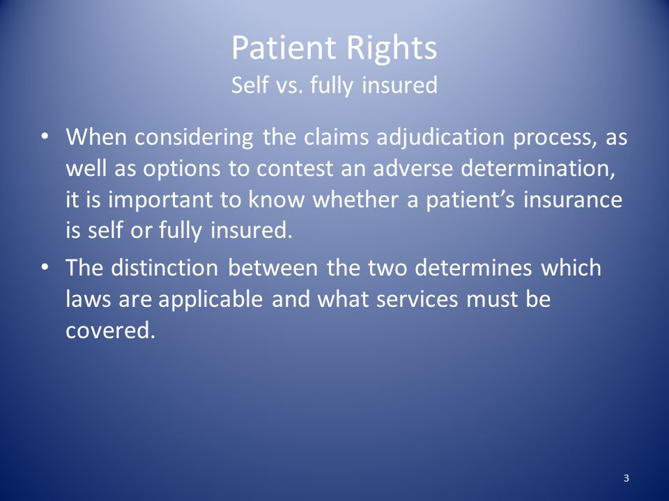 Patient Rights Self vs.