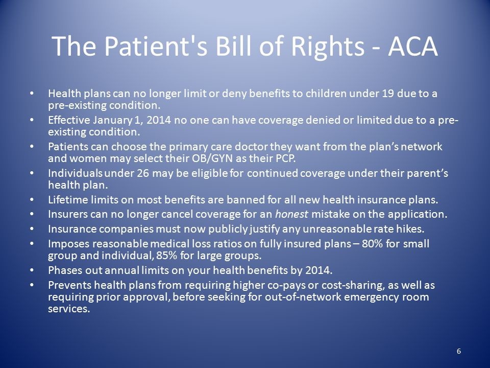 Preventive Services & ACA Patient Rights Know whether the plan is grandfathered or not— dictates whether some rights come into play – Grandfathered plans were in existence prior to 3/23/10 and can't make significant changes to benefits, cost-sharing, etc.