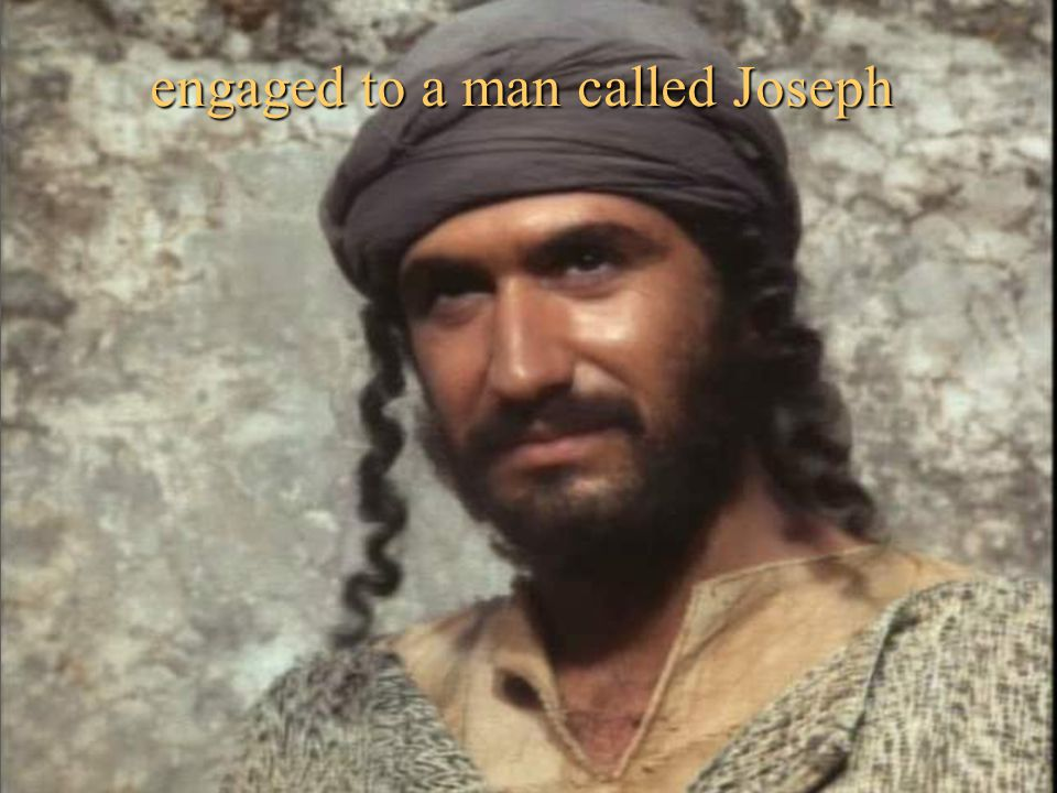 engaged to a man called Joseph