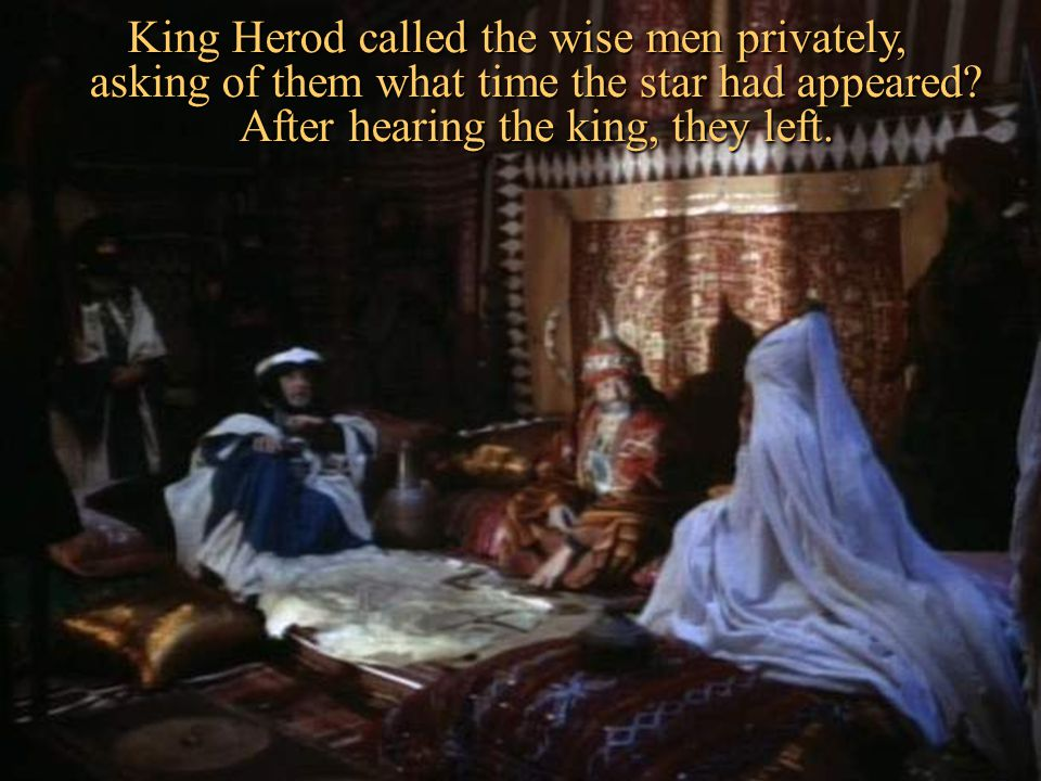 """Now when Jesus was born in Bethlehem of Judea, in the days of Herod the king, look! Three wise men came from the East to Jerusalem! Saying, """"Where is"""