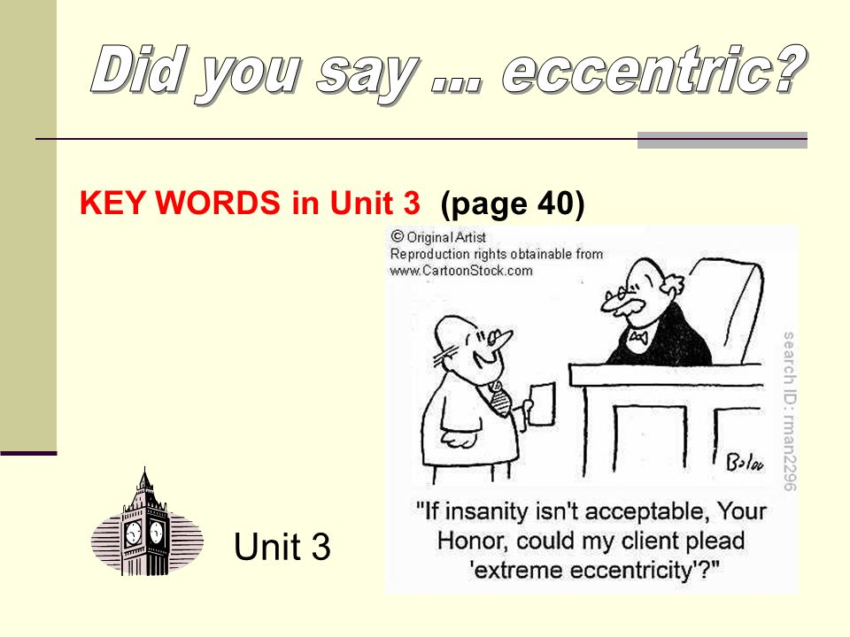 Unit 3 KEY WORDS in Unit 3 (page 40)