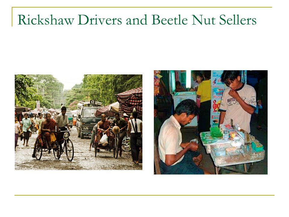 Rickshaw Drivers and Beetle Nut Sellers