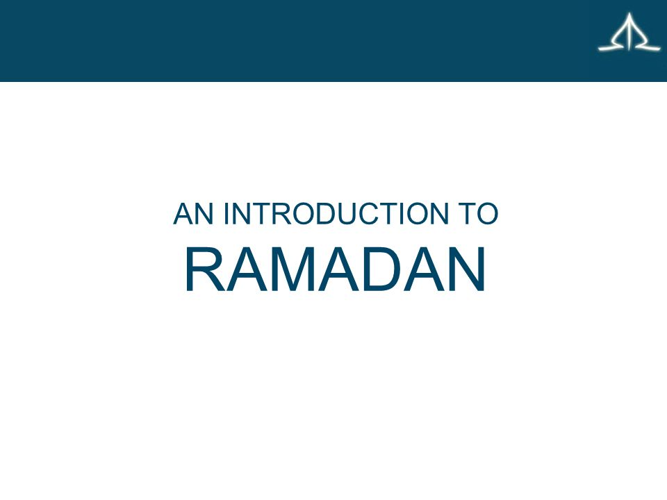 AN INTRODUCTION TO RAMADAN