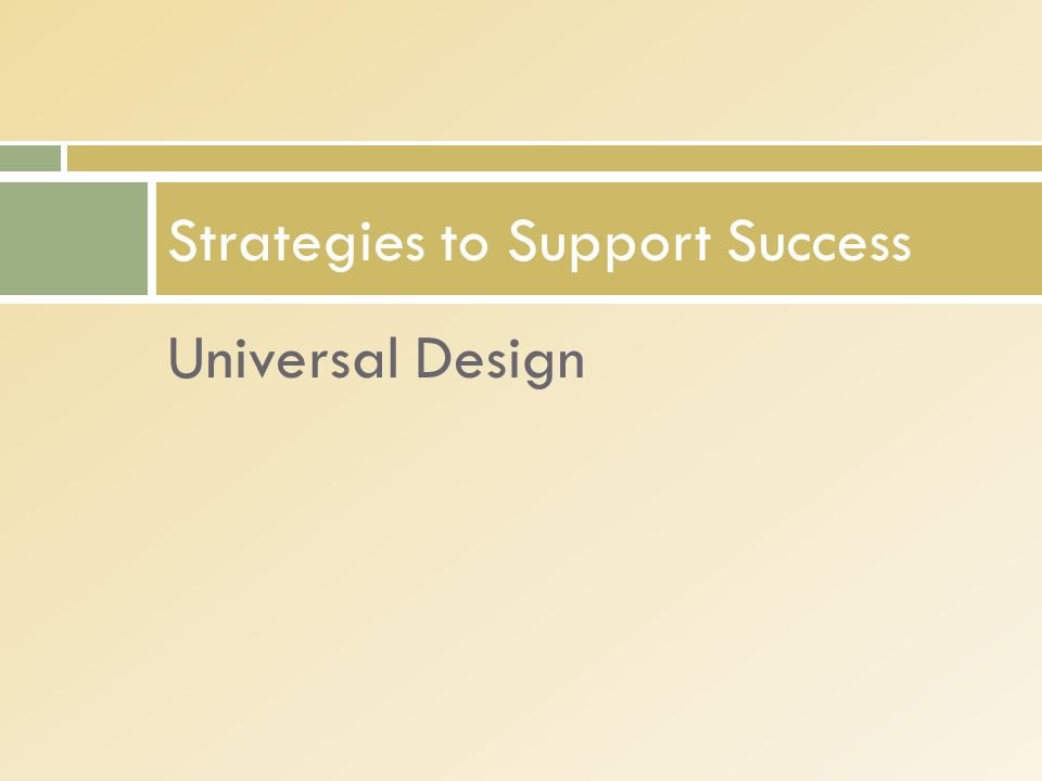 Universal Design Strategies to Support Success
