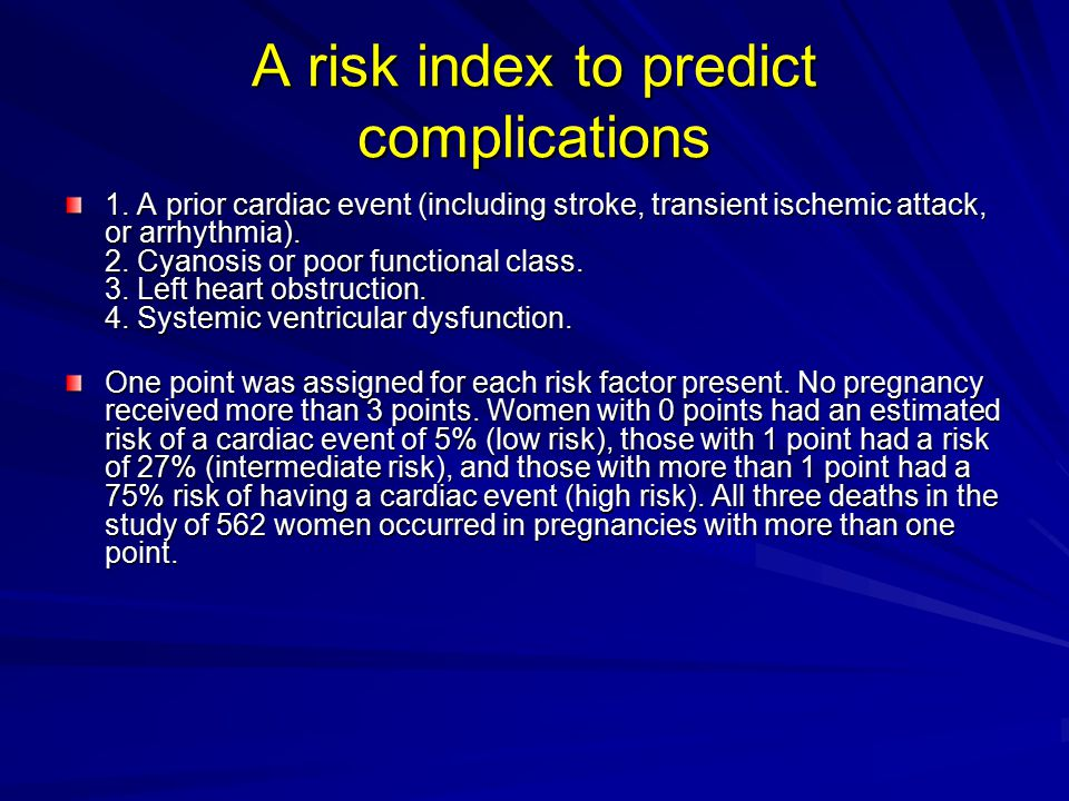summary Women at low risk are those who have few or no symptoms and good LV function Those of high risk need to be managed within or from a cardiac center The mode and time of delivery should be discussed and vaginal delivery usually advised Antibiotic prophylaxis is not advised for a normal delivery