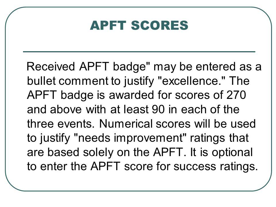 APFT SCORES Received APFT badge
