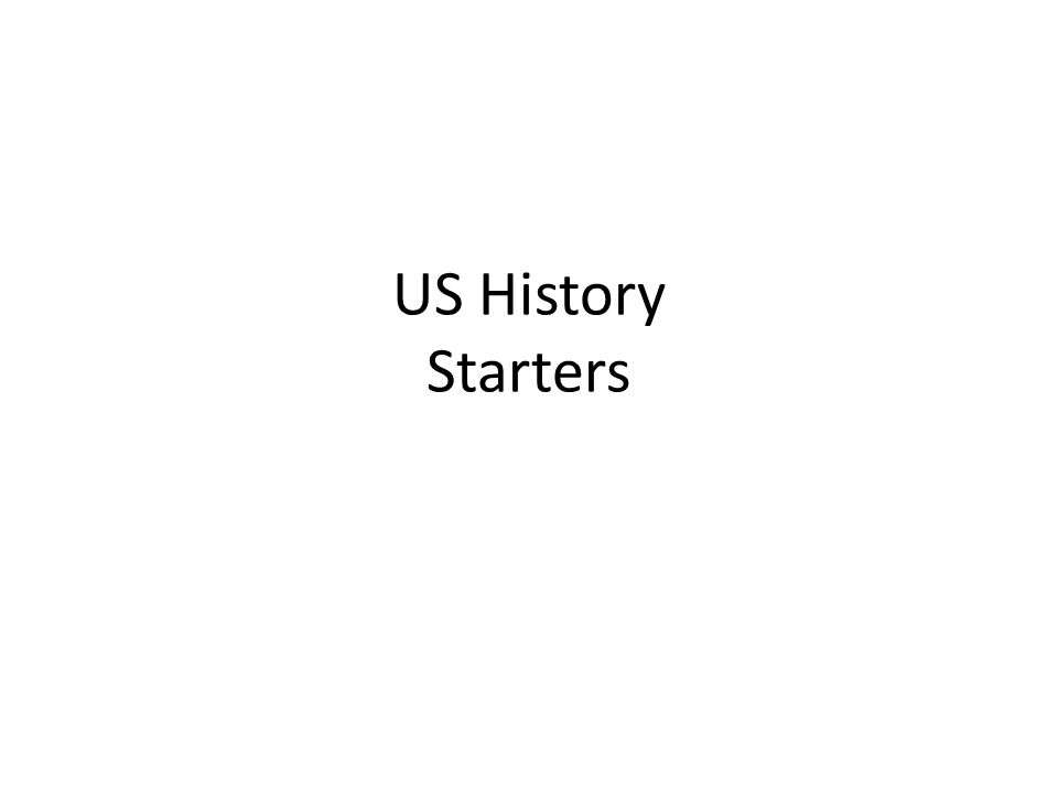 US History Starters