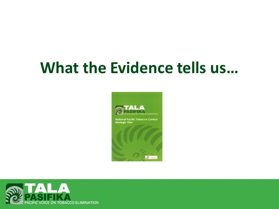 What the Evidence tells us…