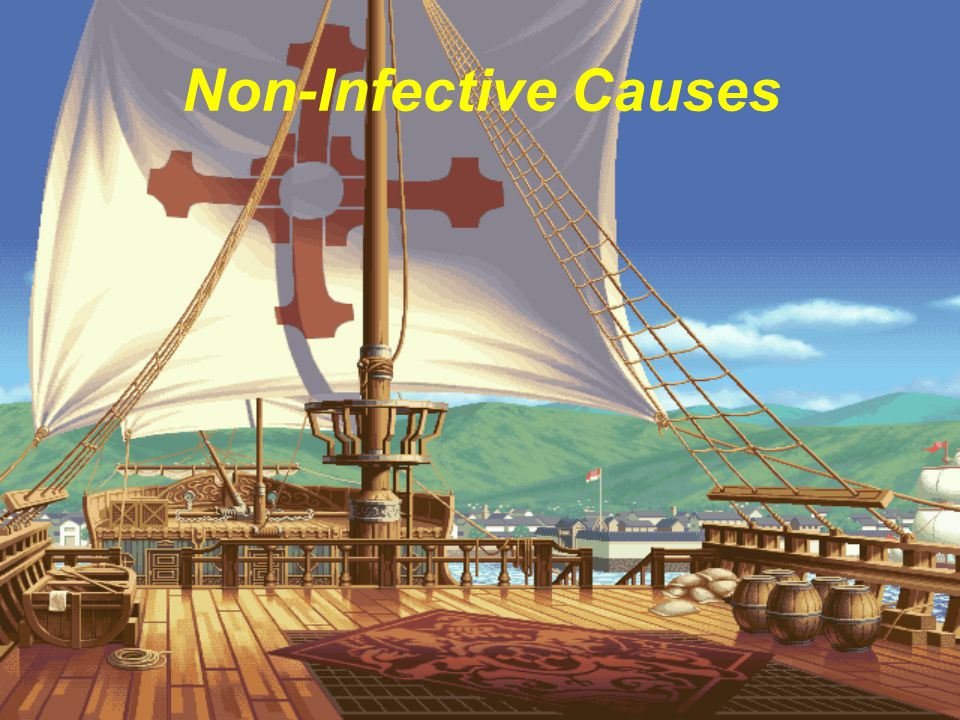 Non-Infective Causes