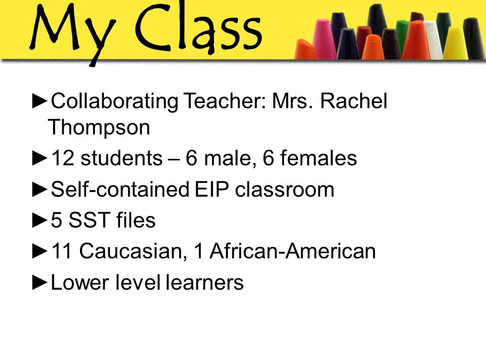 My Class ►Collaborating Teacher: Mrs.