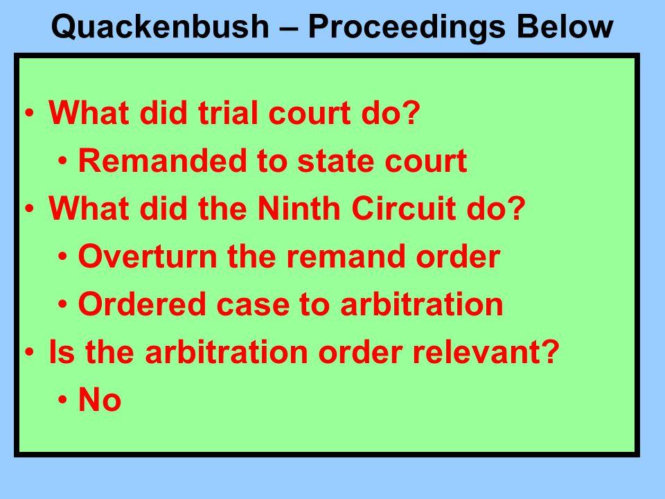Quackenbush – Proceedings Below Who was the plaintiff.