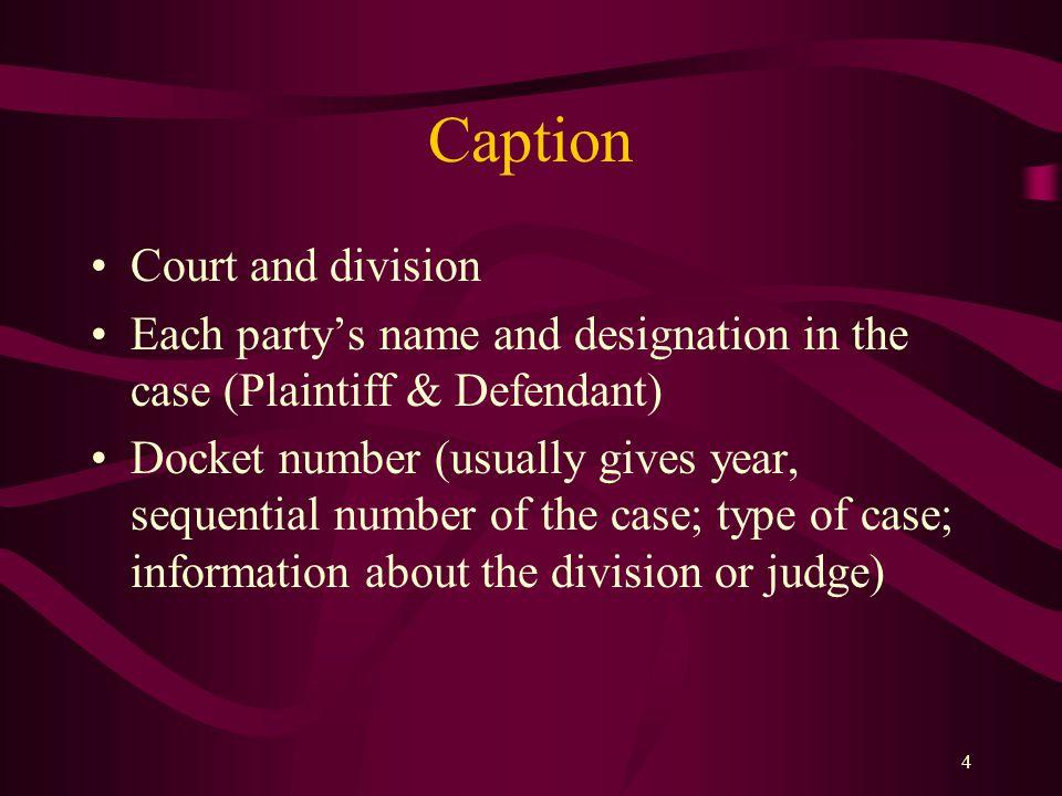 3 Structure Caption Title Introduction Statement of Facts Argument & Authorities Conclusion Signature Block Certificate of service Affidavits & Eviden