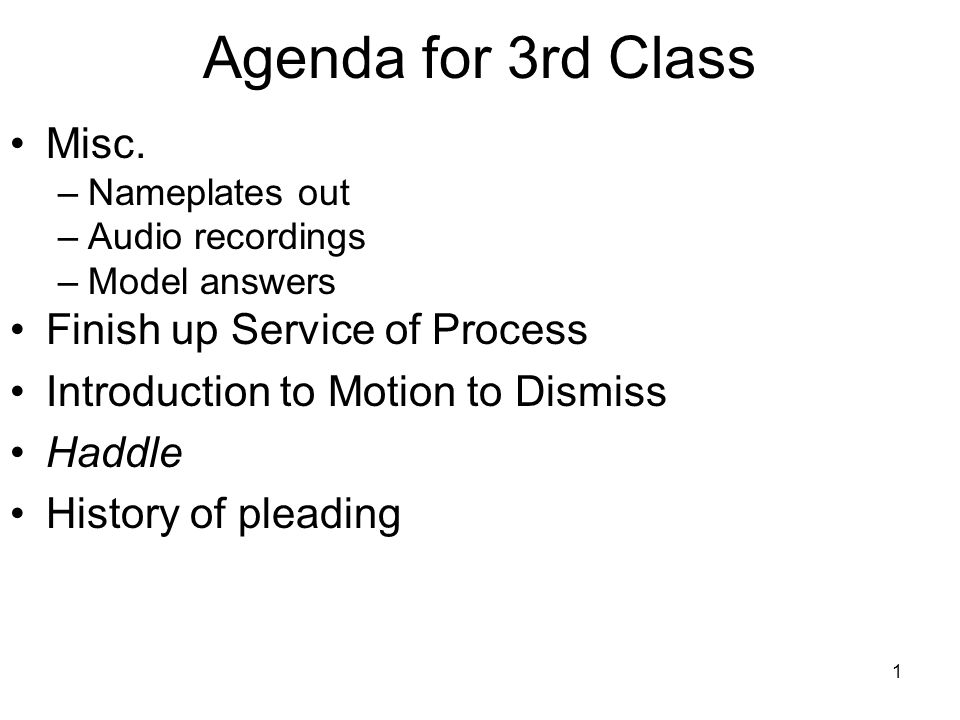 1 Agenda for 3rd Class Misc.