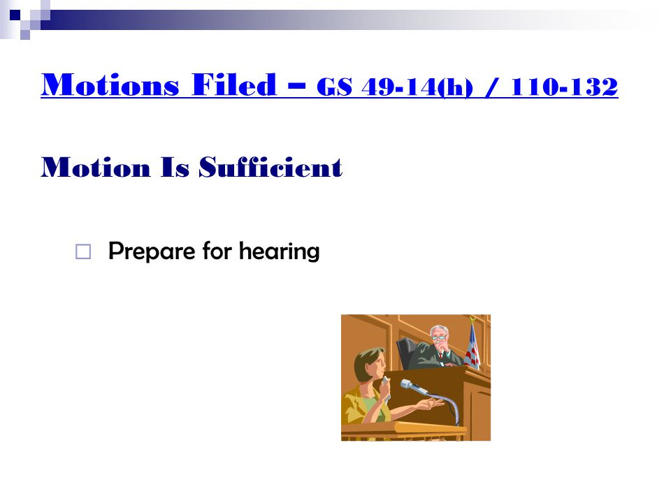 Motions Filed – GS 50-13.13 Support Obligation Termination  If plaintiff acknowledged paternity not knowing he was not father