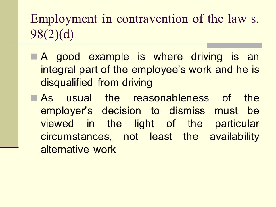 Employment in contravention of the law s.
