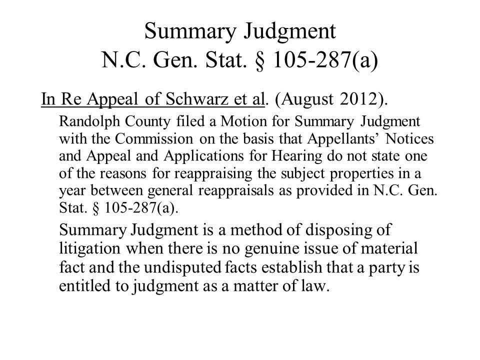 Summary Judgment N.C.Gen. Stat. § 105-287 In Re Appeal of Schwarz et al.