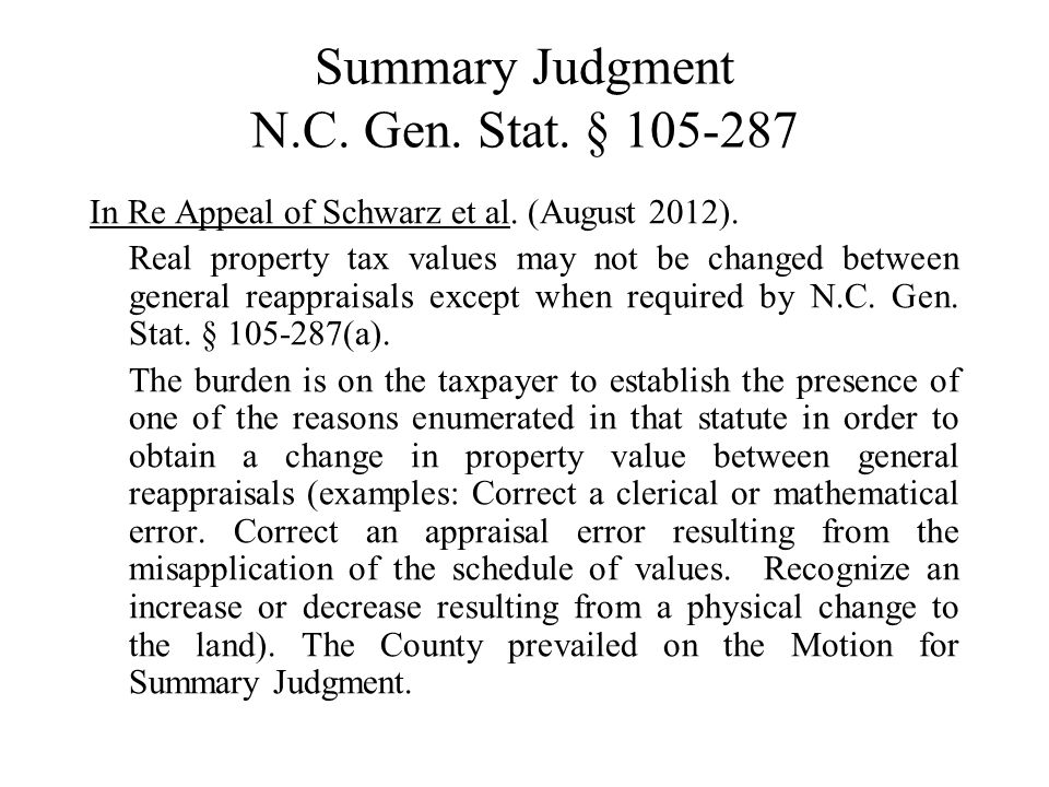 Summary Judgment N.C. Gen. Stat. § 105-287 In Re Appeal of Schwarz et al.