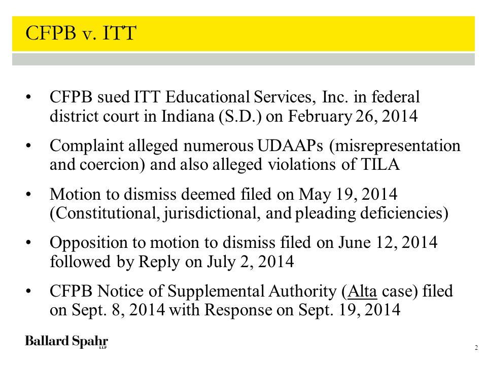 2 CFPB v. ITT CFPB sued ITT Educational Services, Inc.