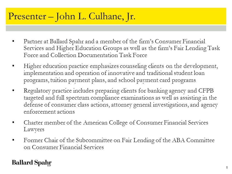 8 Presenter – John L. Culhane, Jr.