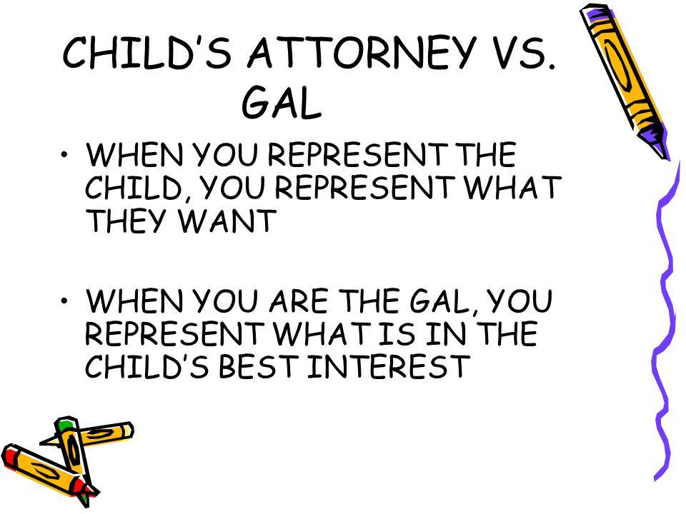 CHILD'S ATTORNEY VS.