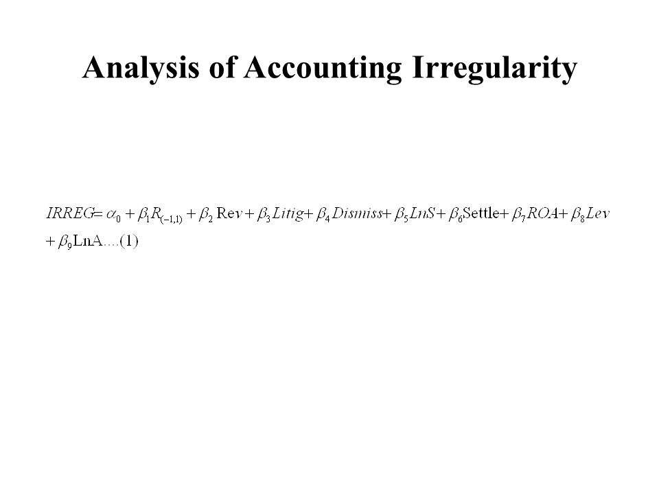 Analysis of Accounting Irregularity