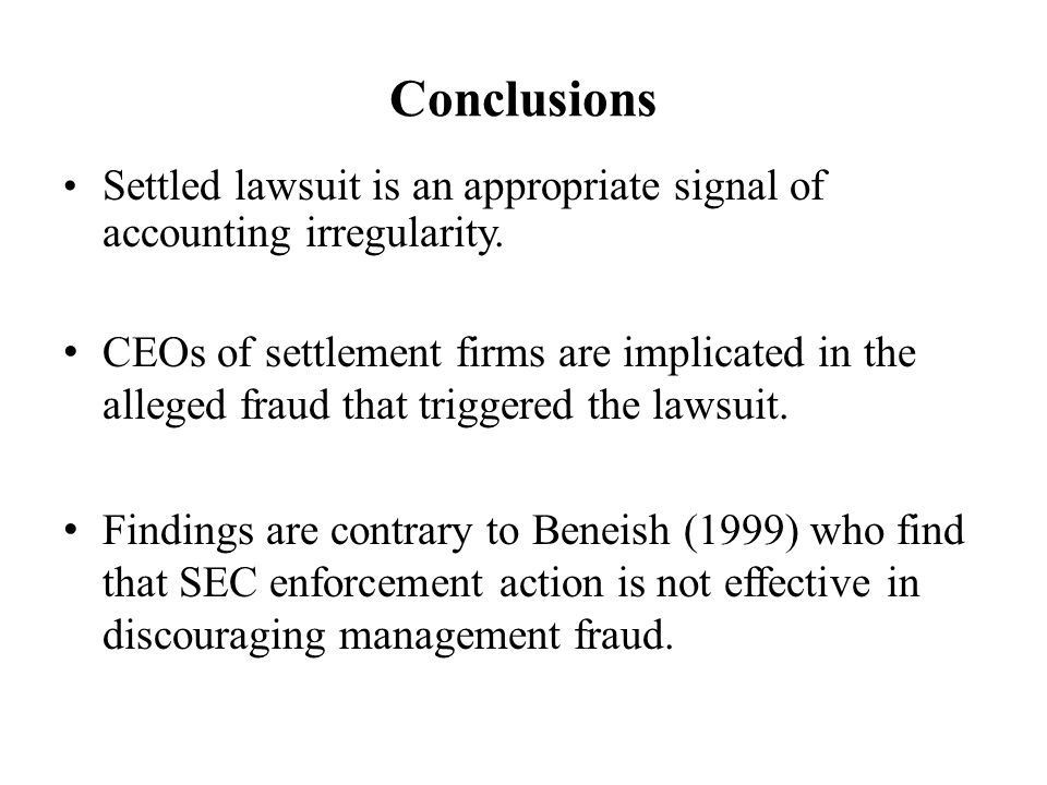 Conclusions Settled lawsuit is an appropriate signal of accounting irregularity.