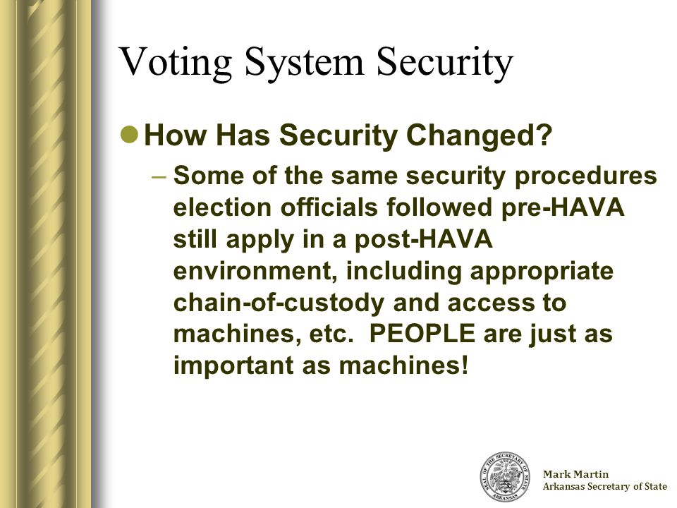 Charlie Daniels Arkansas Secretary of State Voting System Security What Must I Know About Security.
