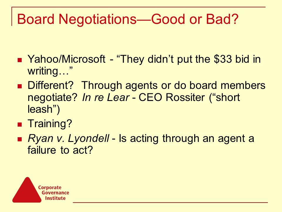 Board Negotiations—Good or Bad.