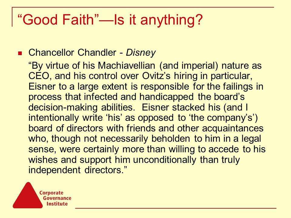 Good Faith —Is it anything.