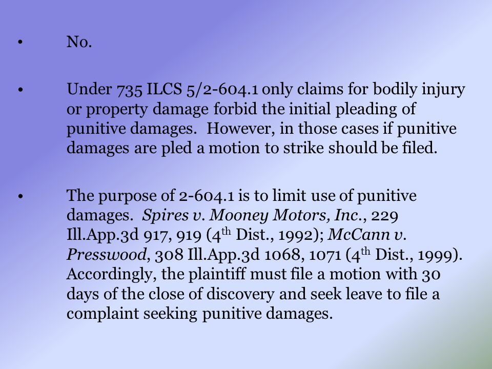 No. Under 735 ILCS 5/2-604.1 only claims for bodily injury or property damage forbid the initial pleading of punitive damages. However, in those cases