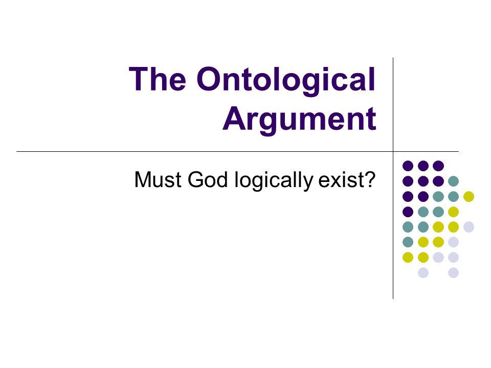 The Ontological Argument Four main contributors to the argument Anselm Descartes Gaunilo Kant