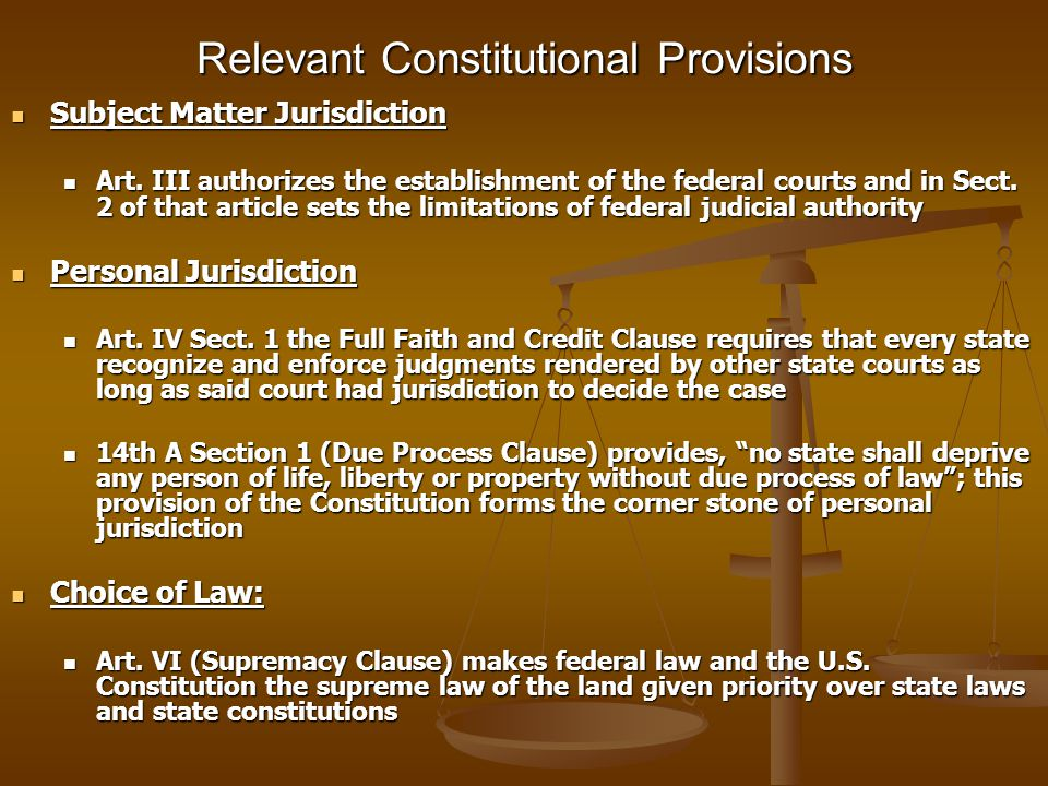 Relevant Constitutional Provisions Subject Matter Jurisdiction Subject Matter Jurisdiction Art.