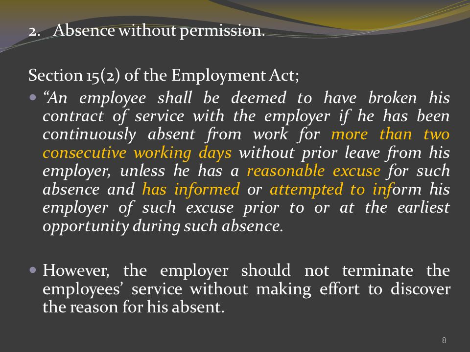 2. Absence without permission.