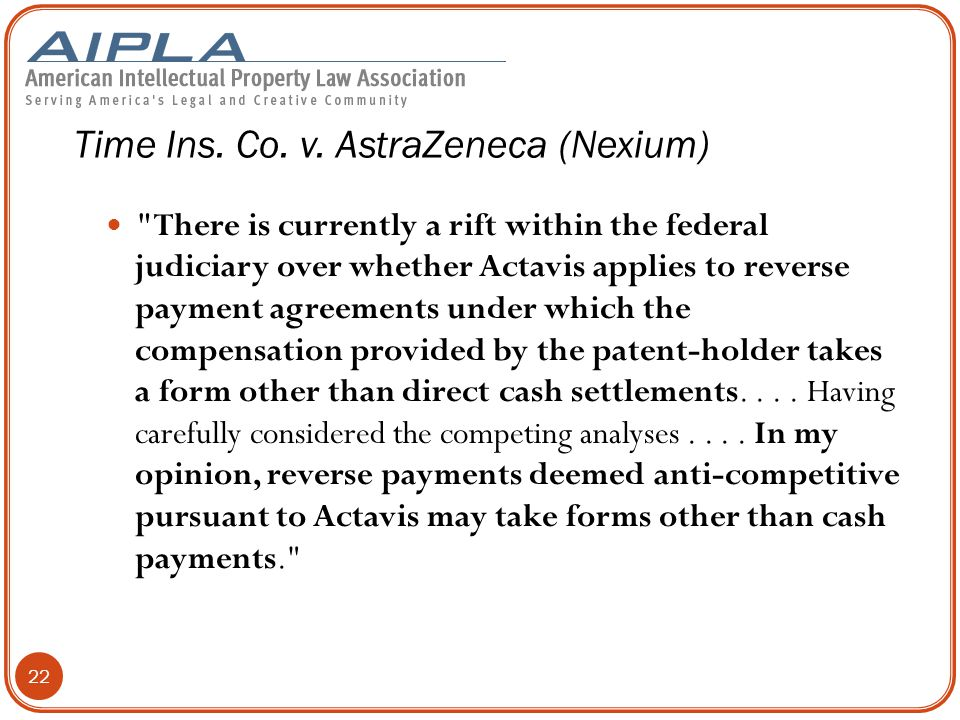 There is currently a rift within the federal judiciary over whether Actavis applies to reverse payment agreements under which the compensation provided by the patent-holder takes a form other than direct cash settlements....