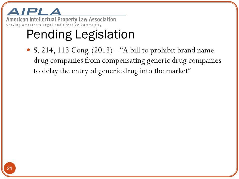 Pending Legislation S.214, 113 Cong.