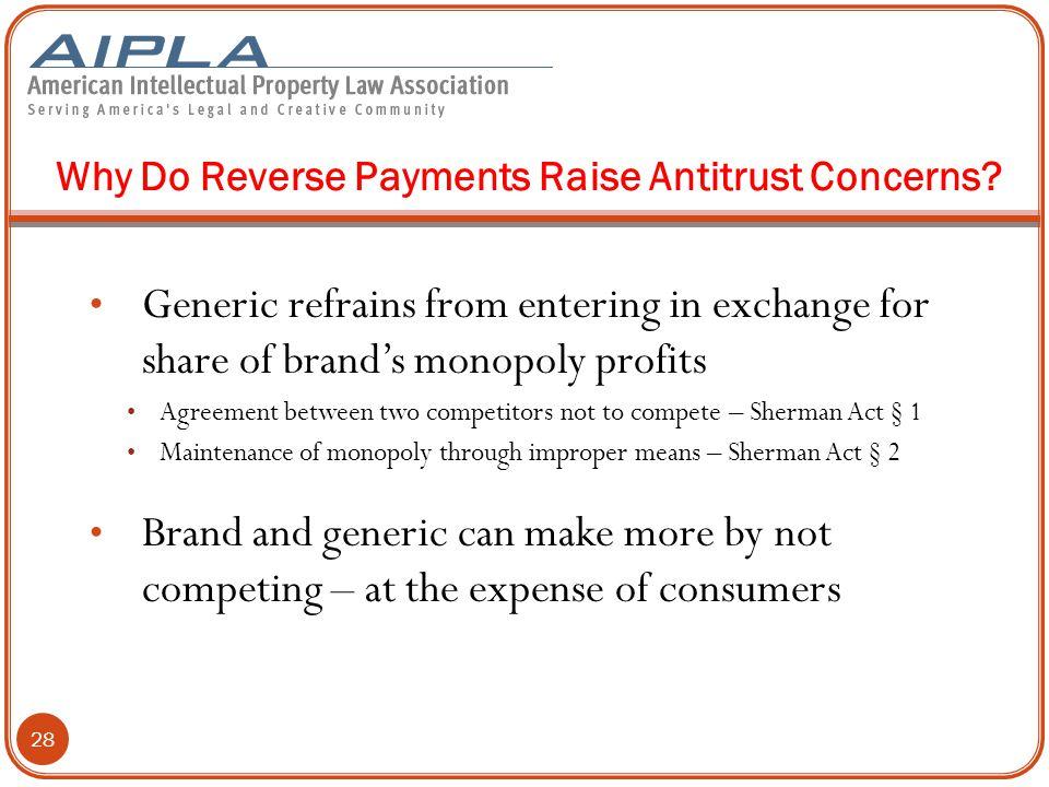 Why Do Reverse Payments Raise Antitrust Concerns.